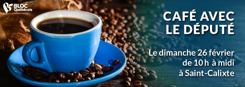 café du député a Saint-Calixte